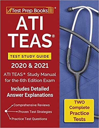 ATI TEAS Test Study Guide 2020 and 2021: ATI TEAS Study Manu