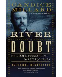 The River of Doubt: Theodore Roosevelt's Darkest.. by Candice Millard PAPERBACK 2006
