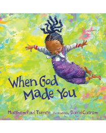 When God Made You by Matthew Paul Turner HARDCOVER 2017, Children's Books