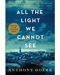 All the Light We Cannot See: A Novel - Paperback - 2017