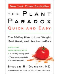 The Plant Paradox Quick and Easy: The 30-Day Plan to Lose Weight ...PAPERBACK - 2019