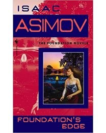 Foundation's Edge MASS MARKET PAPERBACK 1991 by Isaac Asimov