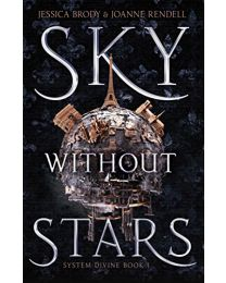 SKY WITHOUT STARS,HARDCOVER BY Brody, Jessica Rendell, Joanne