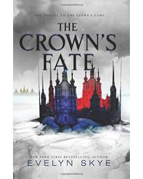 THE CROWN'S FATE HARDCOVER BY Skye NEW