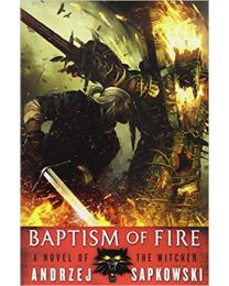 Baptism of Fire (The Witcher (3)) Paperback 2014 New