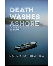 Death Washes Ashore HARDCOVER 2021 by Patricia Skalka