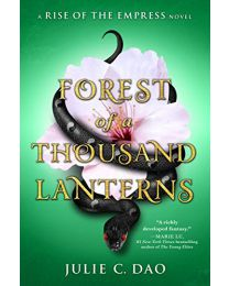 FOREST OF A THOUSAND LANTERNS HARDCOVER by Dao Julie C