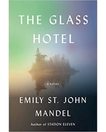 The Glass Hotel HARDCOVER – Deckle Edge, 2020