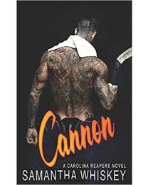 Cannon (Carolina Reapers) PAPERBACK 2020 by Samantha Whiskey