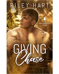 Giving Chase (Havenwood) PAPERBACK 2020 by Riley Hart