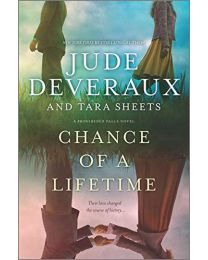 Chance of a Lifetime (Providence Falls) HARDCOVER –  2020 by Jude Deveraux , Tara Sheets