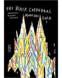 Black Cathedral PAPERBACK – 2021 by Marcial Gala
