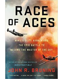 Race of Aces: WWII's Elite Airmen and  PAPERBACK – 2021 by John R Bruning