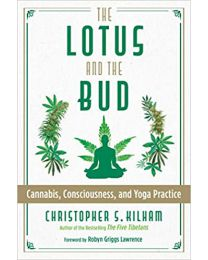 The Lotus and the Bud:  PAPERBACK – 2021 by Christopher S. Kilham