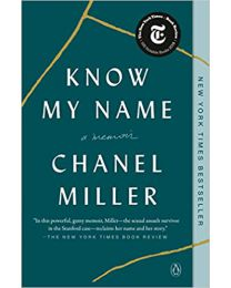 Know My Name: A Memoir PAPERBACK  2020 by Chanel Miller