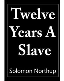 12 Years a Slave PAPERBACK  2018  Solomon Northup