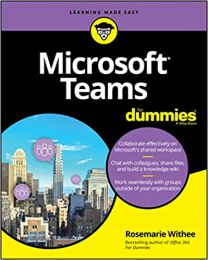 Microsoft Teams For Dummies (For Dummies  PAPERBACK 2020