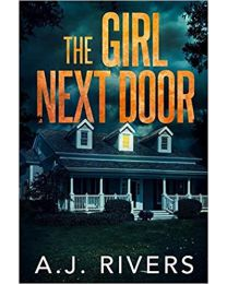 The Girl Next Door  PAPERBACK 2020 by A.J. Rivers