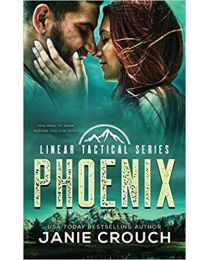 Phoenix: Linear Tactical PAPERBACK 2020 by Janie Crouch