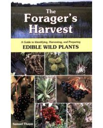 The Forager's Harvest: A Guide to Identifying PAPERBACK 2006