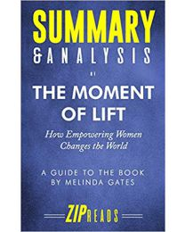 Summary & Analysis of The Moment of Lift.. by ZIP Reads PAPERBACK 2019