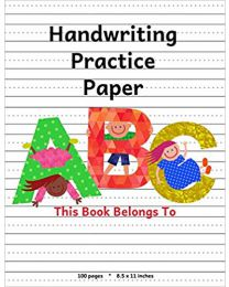 Handwriting Practice Paper: ABC Kids, Notebook with  PAPERBACK  2018  One Dot Notebooks