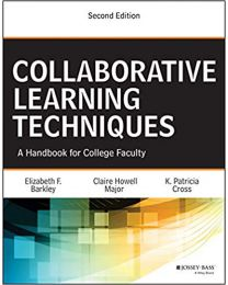 Collaborative Learning Techniques: A Handbook for College Faculty, 2nd Edition PAPERBACK