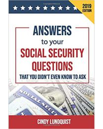 Answers to Your Social Security.. by Cindy Lundquist PAPERBACK 2019