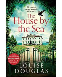 The House by the Sea PAPERBACK  February 13, 2020 by Louise Douglas