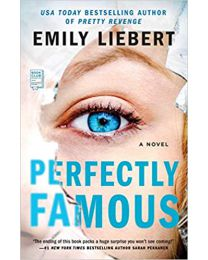 Perfectly Famous PAPERBACK  June 2, 2020 by Emily Liebert