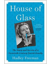 House of Glass HARCOVER 2020 by Hadley Freeman
