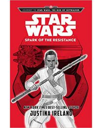 Journey to Star Wars: The Rise of Skywalker Spark....HARDCOVER – 2019