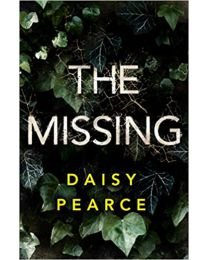 The Missing PAPERBACK  June 9, 2020 by Daisy Pearce