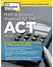 Math and Science Workout for the ACT, 4th Edition..PAPERBACK 2019 Princeton Review