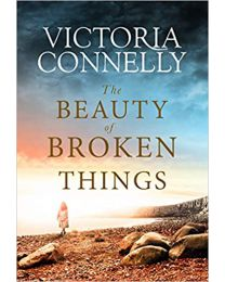 The Beauty of Broken Things PAPERBACK June 9, 2020 by Victoria Connelly
