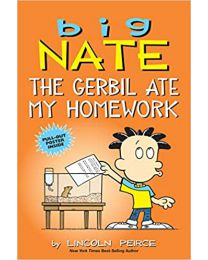 Big Nate: The Gerbil Ate My Homework (Volume 23) PAPERBACK 2020 BY Lincoln