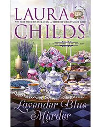 Lavender Blue Murder (A Tea Shop Mystery) HARDCOVER – 2020 by Laura Childs