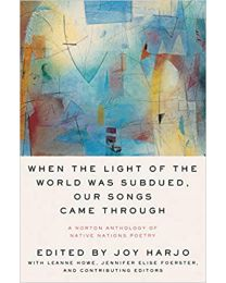 When the Light of the World Was Subdued,Our Songs Came Through..PAPERBACK  2020