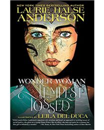 Wonder Woman: Tempest Tossed PAPERBACK 2020 by Laurie Halse Anderson