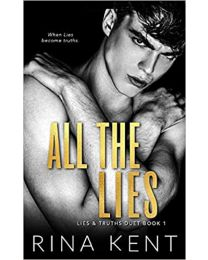 All The Lies: A Dark College Romance  PAPERBACK 2020 by Rina Kent