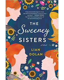 The Sweeney Sisters: A Novel HARDCOVER  April 28, 2020 by Lian Dolan