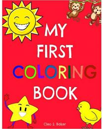 My First Coloring Book PAPERBACK  2017  Cleo S. Baker