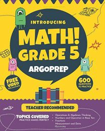 Introducing MATH! Grade 5 by ArgoPrep : PAPERBACK 2019 by Argo Brothers, ArgoPrep