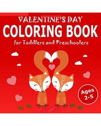 Valentine's Day Coloring Book for Toddlers: PAPERBACK 2020  Alek Malkovich
