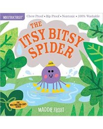 Indestructibles: The Itsy Bitsy Spider PAPERBACK 2019 Maddie Frost