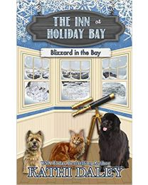 The Inn at Holiday Bay: Blizzard in the Bay PAPERBACK  2020  Kathi Daley