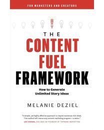 The Content Fuel Framework: How to PAPERBACK 2020