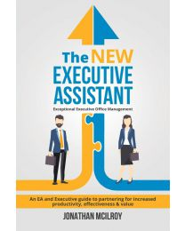 The New Executive Assistant: Exceptional executive PAPERBACK