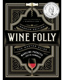 Wine Folly: Magnum Edition: The Master Guide HARDCOVER 2018