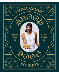 From Crook to Cook: Platinum Recipes from HARDCOVER 2018
